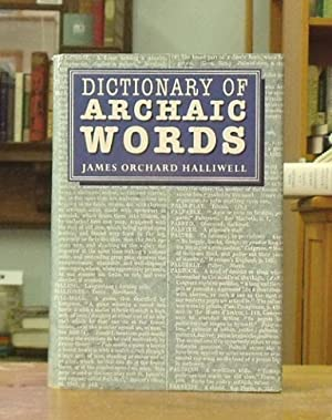 Dictionary of Archaic Words