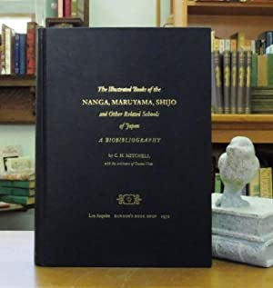 The Illustrated Books of the Nanga, Maruyama, Shijo and Other Related Schools of Japan: A Bioblio...