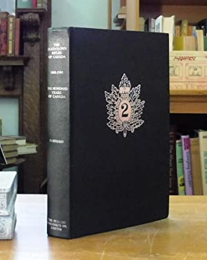 The Queen's Own Rifles Of Canada, 1860-1960: Barnard, W.T., Lieutenant-Colonel