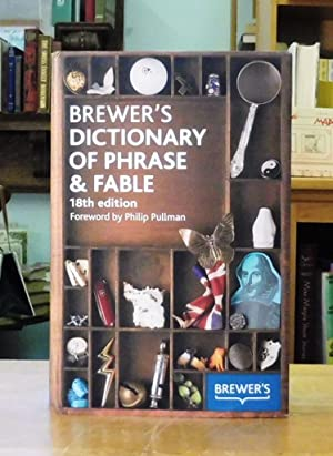 Brewer's Dictionary of Phrase & Fable - 18th Edition, Foreword by Philip Pullman