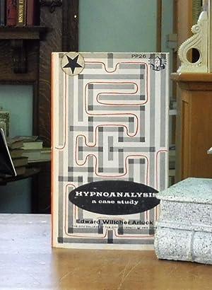 Hypnoanalysis: a case study: Edward Wiltcher Arluck