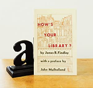 How's Your Library?
