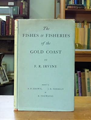 The Fishes & Fisheries Of The Gold: F.R. Irvine