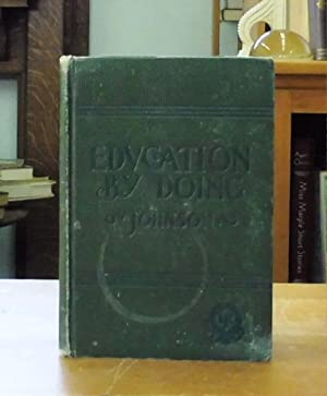Education By Doing or, Occupations and Busy Work, for Primary Classes
