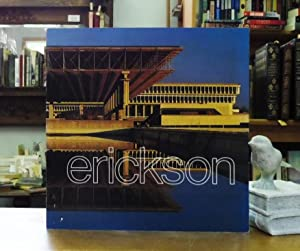 The Architecture of Arthur Erickson (Signed)