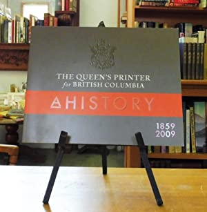 The Queen's Printer for British Columbia A History 1859-2009
