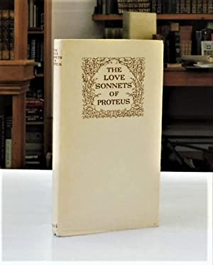 The Love Sonnets Of Proteus