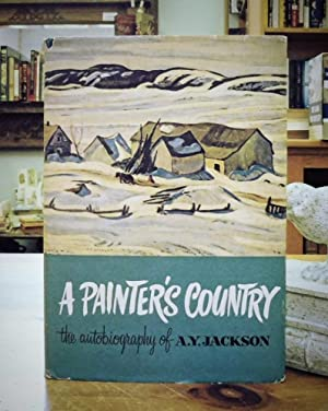 A Painter's Country: The Autobiography of A.Y. Jackson