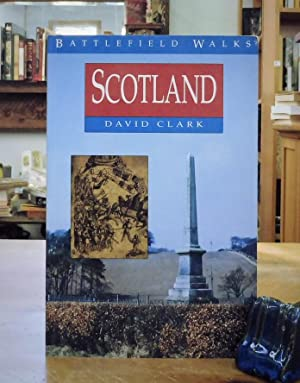 Battlefield Walks: Scotland