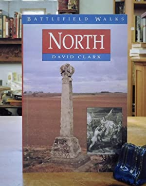 Battlefield Walks: The North