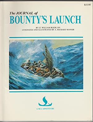 The Journal Of Bounty's Launch (A Sea: Bligh, Wiliam
