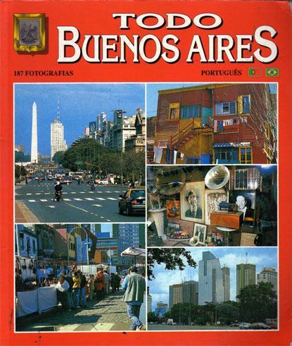 Todo Buenos Aires (Português) - Mario Sergio Banchik, Diego A. del Pino