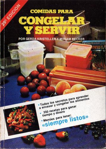 Comidas Para Congelar Y Servir