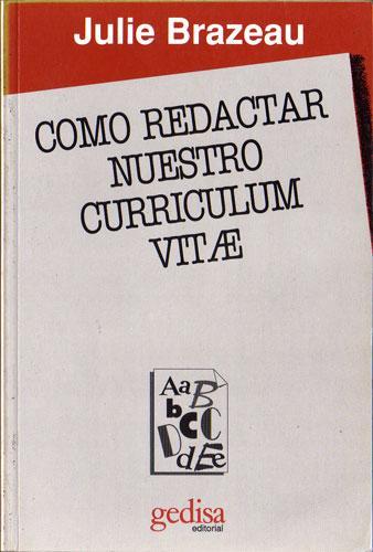 Como Redactar Nuestro Curriculum Vitae De Julie Brazeau Gedisa