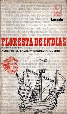 Floresta de Indias: Alberto M. Salas, Miguel A. Guerin