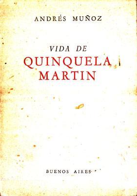 Vida de Quinquela Martín: Muñoz, Andrés