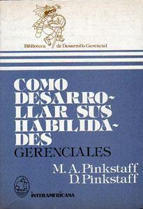 Como Desarrollar Sus Habilidades Gerenciales: Marlene A. Pinkstaff - Dick Pinkstaff