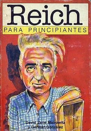 Reich para Principiantes: Mairowitz, David Zane - González, Germán