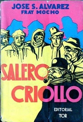 Salero Criollo: Alvarez, José S. (Fray Mocho)