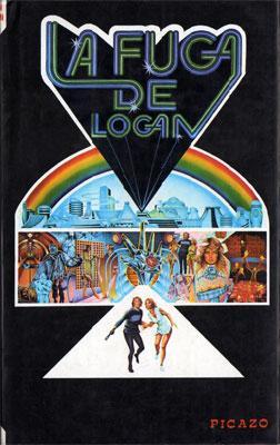 La fuga de Logan (Logan's Run): Nolan, William F.