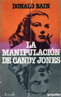 La Manipulación De Candy Jones: Donald Bain