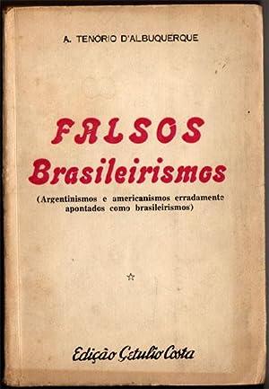 Falsos Brasileirismos. (Argentinismos e americanismos erradamente apontados: D'Albuquerque, A. Tenório