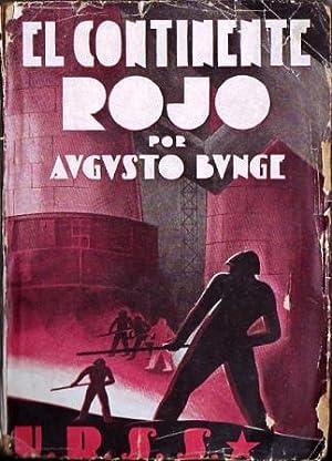 El continente rojo: Bunge, Augusto