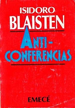Anticonferencias: Blaisten, Isidoro
