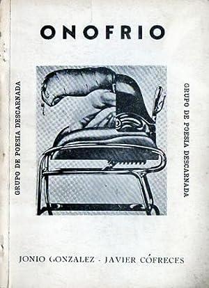 Grupo Onofrio de Poesía Descarnada: González, Jonio -