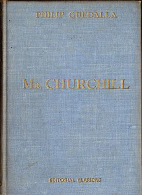 Mr. Churchill: Una Biografía del Gran Estadista Inglés