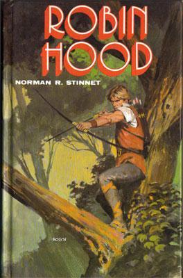 Robin Hood: Norman R. Stinnet