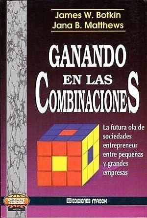 Ganando en las Combinaciones: Botkin, James W.