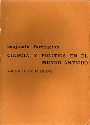 Ciencia y Política en el Mundo Antiguo: Benjamin Farrington