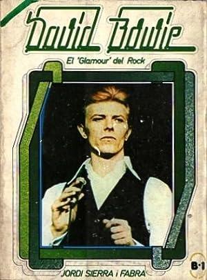 "David Bowie - El ""Glamour"" del Rock: Sierra i Fabra, Jordi"