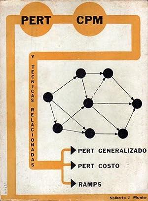 PERT - CPM y técnicas relacionadas.: Nolberto J. Munier