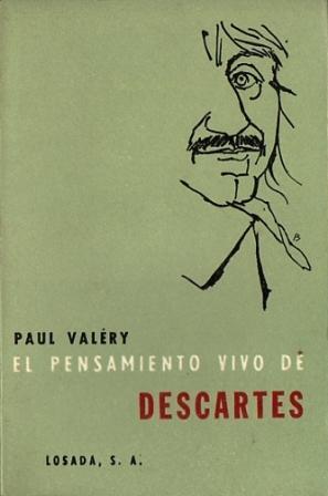 El Pensamiento Vivo de Descartes: Valéry, Paul