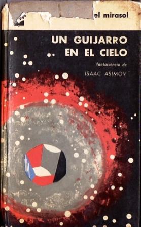 Un Guijarro en el Cielo (Pebble in: Asimov, Isaac
