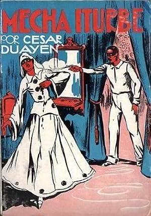 Mecha Iturbe: Duayen, César