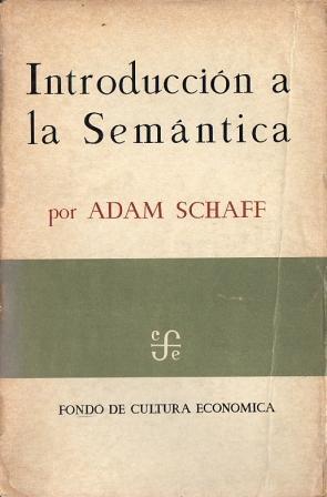 Introducción a la Semántica: Schaff, Adam