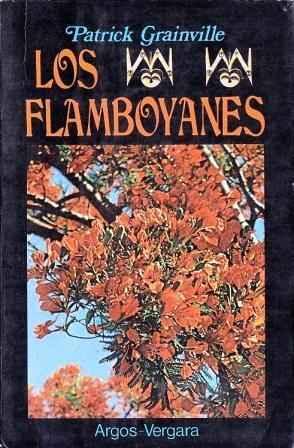 Los Flamboyanes: Grainville, Patrick