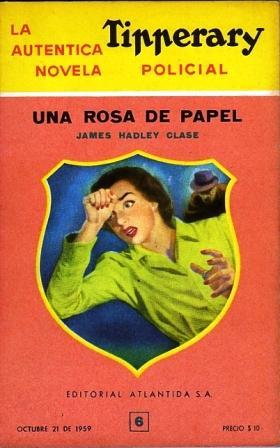 Una rosa de papel - Tipperary Nº: Chase, James Hadley