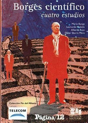 Borges científico: cuatro estudios.: Bunge, Mario -
