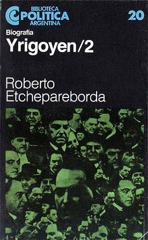 Yrigoyen (2 tomos): Roberto Etchepareborda