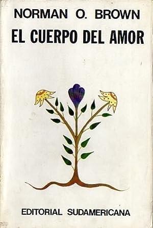 El cuerpo del amor (Love's body): Brown, Norman O.