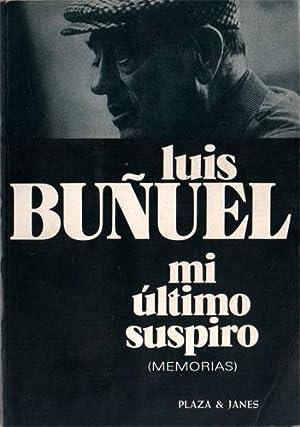 Mi último suspiro (Memorias): Buñuel, Luis
