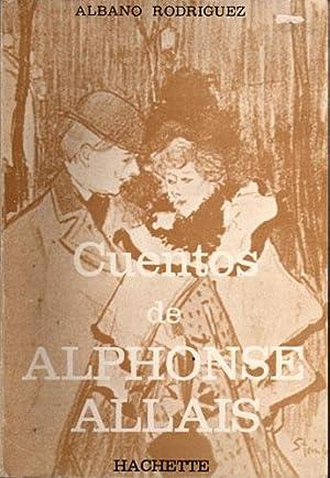 Cuentos de Alphonse Allais: Allais, Alphonse