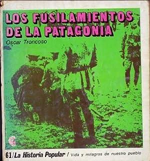 Los Fusilamientos de la Patagonia: Troncoso, Oscar