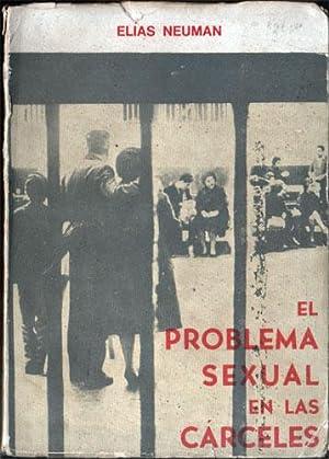 El problema sexual en las cárceles.: Neuman, Elias