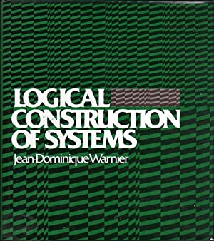 Logical Construction of Systems