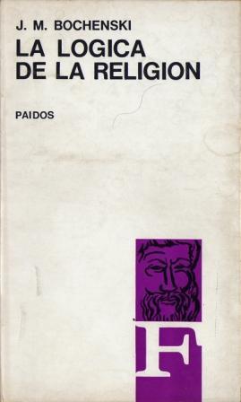 La Lógica De La Religión: Bochenski, J. M.